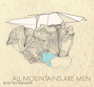 Album cover - All Mountains Are Men
