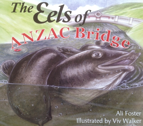 The Eels of ANZAC Bridge picture book by Ali Foster.
