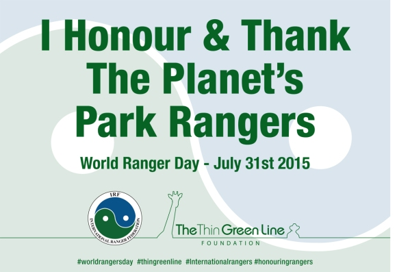 I honour and thank the planet's park rangers.