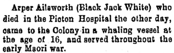 Notice of Black Jack White's death in the Marlborough Express.Papers Past, National Library of New Zealand.